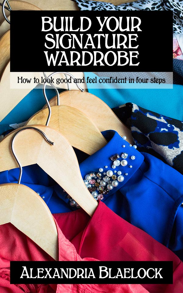 Build Your Signature Wardrobe